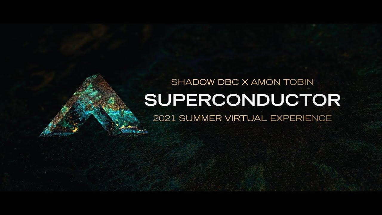 Shadow DBC x Amon Tobin: SUPERCONDUCTOR