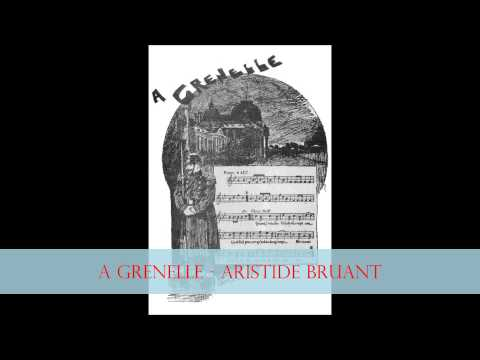 ARISTIDE BRUANT - A Grenelle