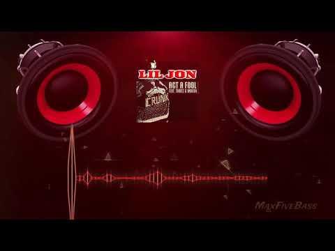 Lil Jon ft  Three 6 Mafia   Act a Fool Anbroski Remix BassBoost   YouTube