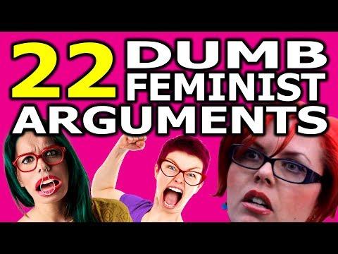 22 Dumb Feminist Arguments