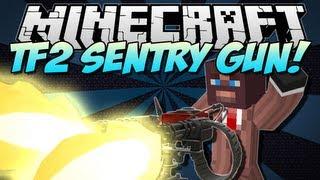 Minecraft | SENTRY GUN! (Team Fortress 2!) | Mod Showcase [1.5.1]
