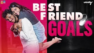 Best Friend Goals || Wirally Originals || Tamada Media