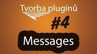 Návod jak si vytvořit vlastní plugin - Messages - Upravuje výchozí zprávy v chatu ᴴᴰ