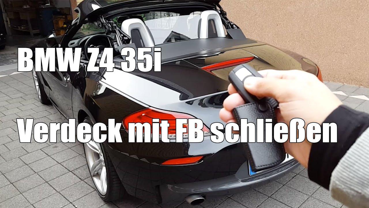Z4 35i Verdeck Mit Fernbedienung Schlie 223 En Geht Wieder Doovi