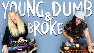 Download Young Dumb & Broke - Walk off the Earth (Khalid Cover) MP3 song and Music Video
