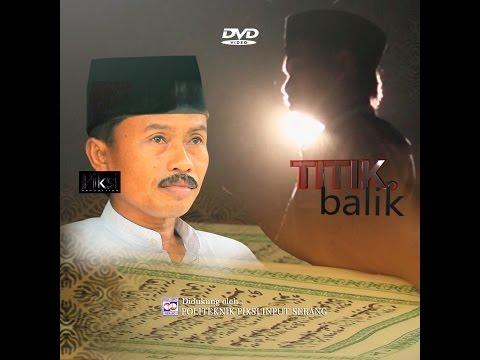 """JAWARA BANTEN """"TITIK BALIK"""" (Short Film) A Documentary Film"""