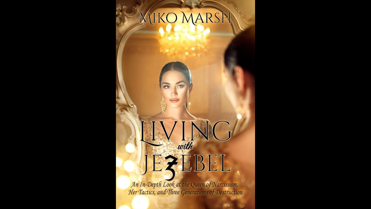 Exposing the Spirit of Jezebel - Dealing with Narcissism According to the  Bible