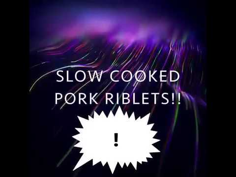 Slow Cooked Pork Riblets