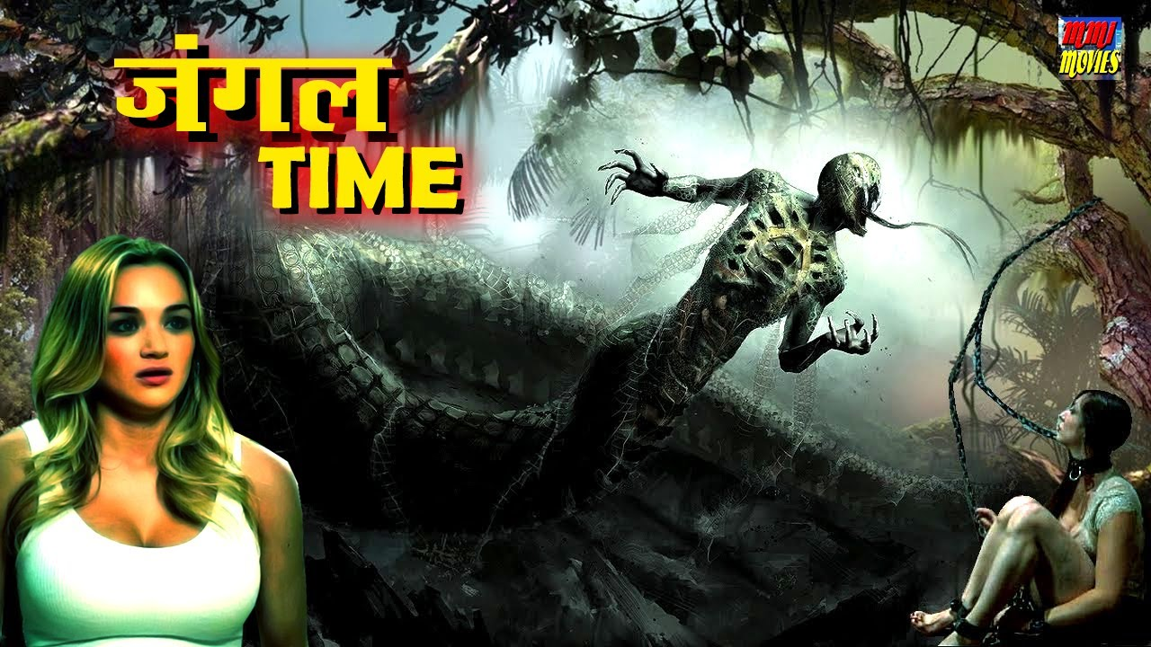 जंगल Time - Hollywood Adventure Movie In Hindi Dubbed @MMI MOVIES