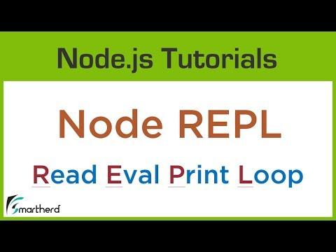 #1.3 Node REPL ( Read Eval Print Loop ). What Is REPL?
