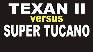 Texan II vs Super Tucano
