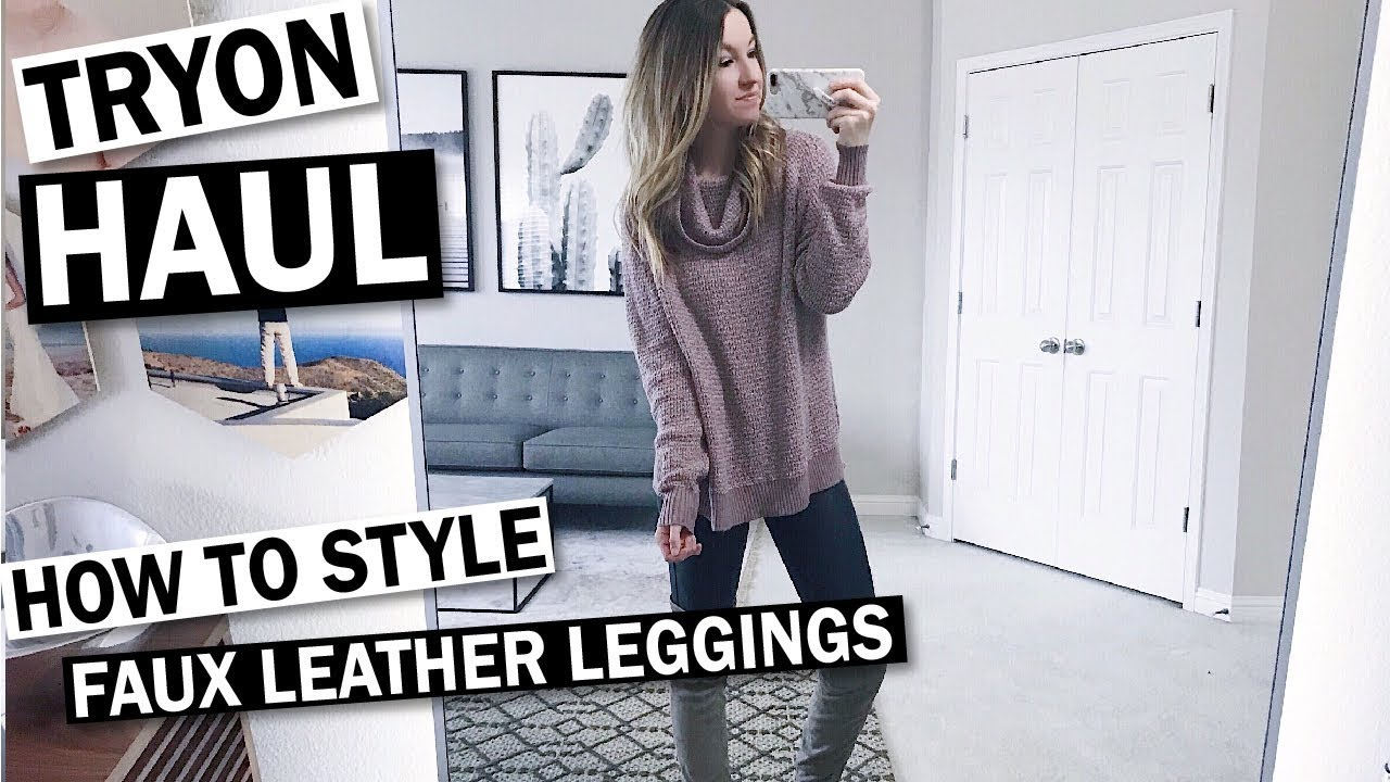 f5b5f45e7fb Try On Haul  6 Outfit Ideas with SPANX Faux Leather Leggings. Lee Benjamin