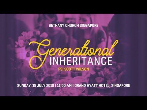 Generation Inheritance - Ps. Scott Wilson