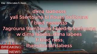 Klay - Dima Labes ft. Rayen -Paroles-