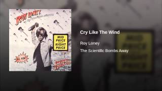 Cry Like The Wind