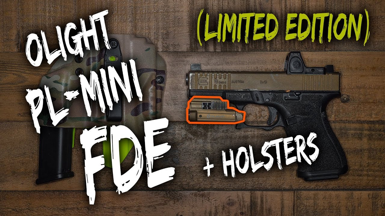 LIMITED Olight PL-MINI FDE (SALE) + Holsters + lotta channel updates and  ramblings