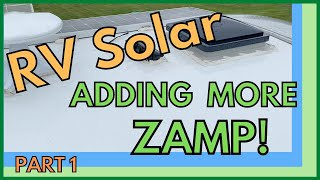 ZAMP RV SOLAR INSTALL PART 1  and Bloopers