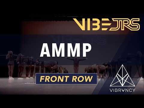 AMMP   Vibe Jrs 2020 [@VIBRVNCY Front Row 4K]