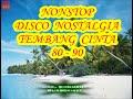 Download Mp3 Kumpulan Lagu Nostalgia Yg Paling Enak Di Dengerin  Sambil Nyantai...! [Nonstop]