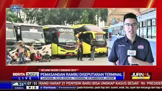 [4.57 MB] Jelang Mudik Lebaran 2019, Terminal Kampung Rambutan Lakukan Penataan