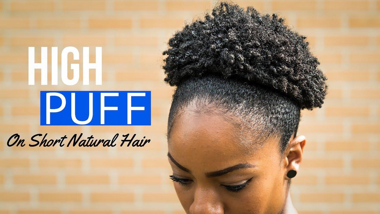 high puff short natural hair