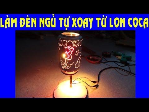 Cách làm đèn ngủ tự xoay bằng lon coca - DIY lamp