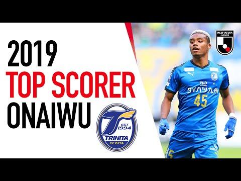 Ado Onaiwu   All 2019 J1 League Goals for Oita Trinita   Top Scorers   J1 League