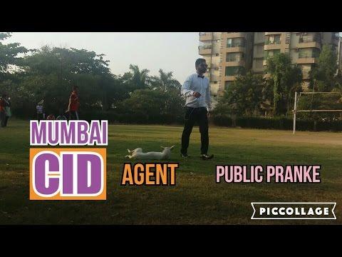 Mumbai CID Agent in public pranke