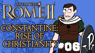 Total War: Rome 2 - Constantine: Rise of Christianity - Part 6 - Setbacks!