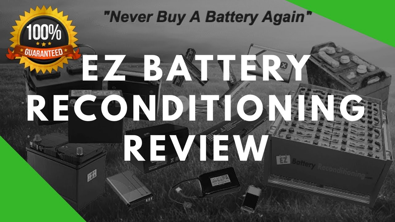 EZ Battery Reconditioning Review - DON'T BUY IT Until You See This ...