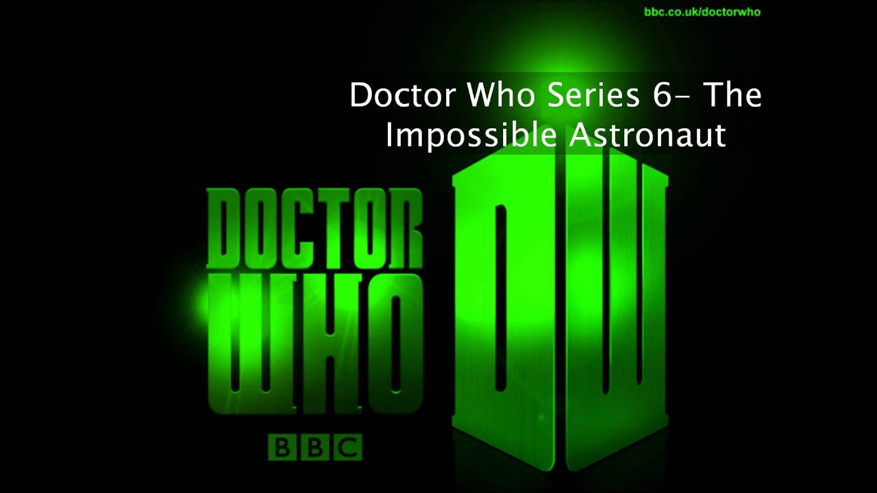 Doctor who series 6- The Impossible Astronaut Soundtrack ...