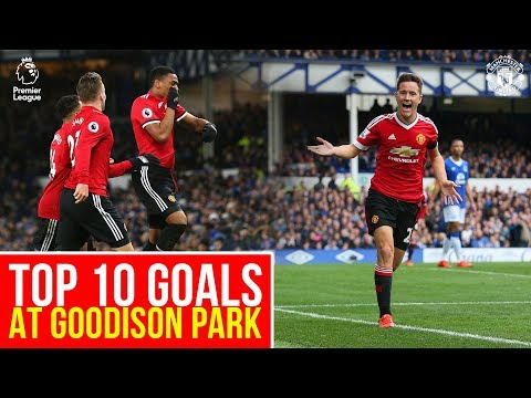 Top PL 10 Goals at Goodison Park | Everton v Manchester United | Premier League