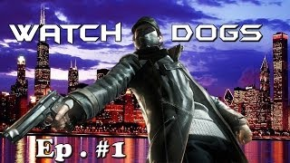 Watch Dogs Walkthrough Ep.2   Big Brother   Xbox One Gameplay