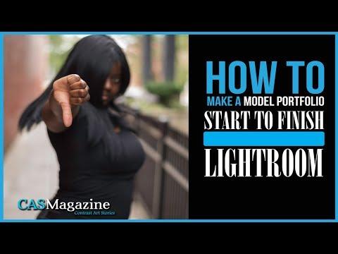 Start to Finish - How to Make a Model Portfolio in Lightroom