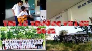 [12T1-Tri Ân Trưởng Thành 2012] Sẽ nhớ tất cả những gì yêu mến...