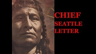 Chief Seattle Letter (read by Gilberto V.)