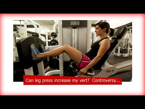 Can leg press increase my vert?  Controversy.