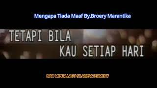 Download Video Mengapa Tiada Maaf By.Broery Marantika MP3 3GP MP4