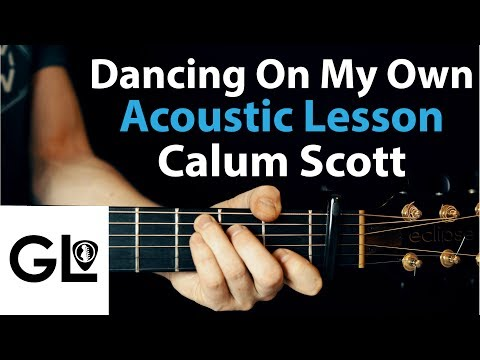 Dancing On My Own: Calum Scott Guitar Lesson EASY 🎸
