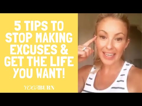 5-tips-to-stop-making-excuses-&-get-the-life-you-want!