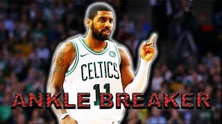 TOP 10 KYRIE IRVING ANKLE BREAKERS