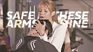 safe in these arms of mine | tony/pepper