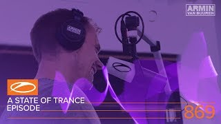 A State Of Trance Episode 869 ASOT869 Armin Van Buuren
