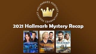 2021 Hallmark Mysteries Recap (Crossword, Chronicle, Martha's Vineyard)