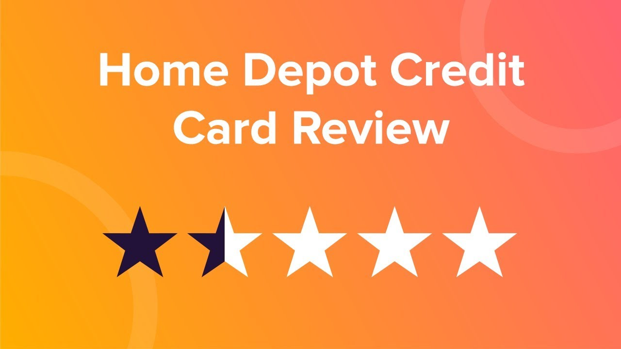 Home Depot Credit Card Reviews