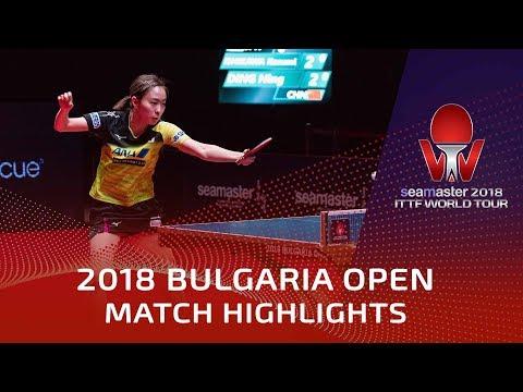 Ding Ning vs Ishikawa Kasumi | 2018 Bulgaria Open Highlights (1/4)