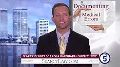 Florida Medical Malpractice Attorney Explains How to Document Medical Errors