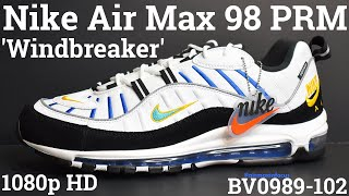Nike Air Max 98 PRM 'Windbreaker' BV0989-102 (2019) An Unboxing and Detailed Look! Black White Blue