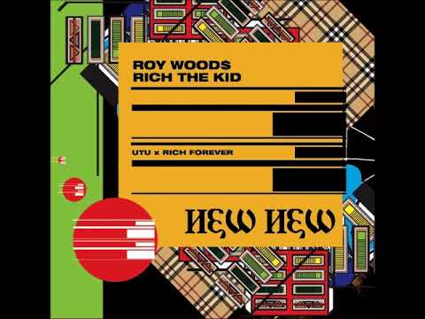 """Download SONG REVIEW: """"New New"""" By Roy Wood$ Feat. Rich The Kid"""