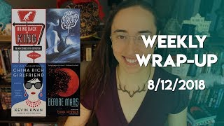 Weekly Wrap-Up | August 12, 2018